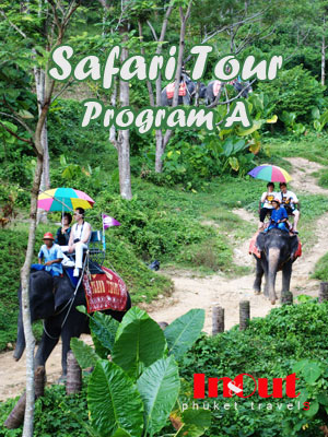 Safari Tour Phuket